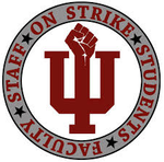 Solidarity with the Indiana University Strike