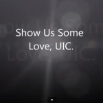 Video from Show Us Some Love, UIC!